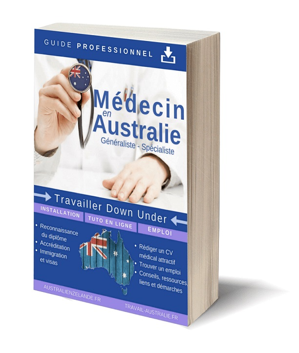 Medecin en Australie - Tavailler en Australie, obtenir la reconnaissance de son dilôme, s'installer